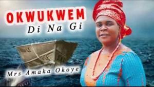 MRS AMAKA OKOYE - OKWUKWEM DI NA GI